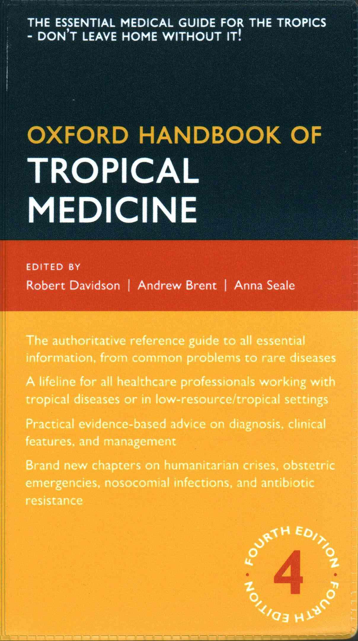 Oxford Handbook of Tropical Medicine By Brent, Andrew/ Davidson, Robert/ Seale, Anna
